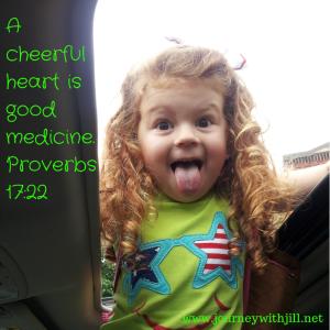 A cheerful heart is good
